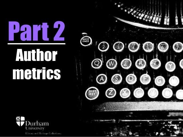 Part 2 Author metrics