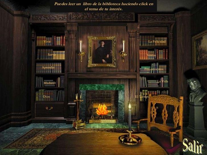 Puedes leer un libro de la biblioteca haciendo click en                         el tema de tu interés. Vivir              ...