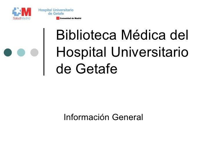 Biblioteca del Hospital Universitario de Getafe