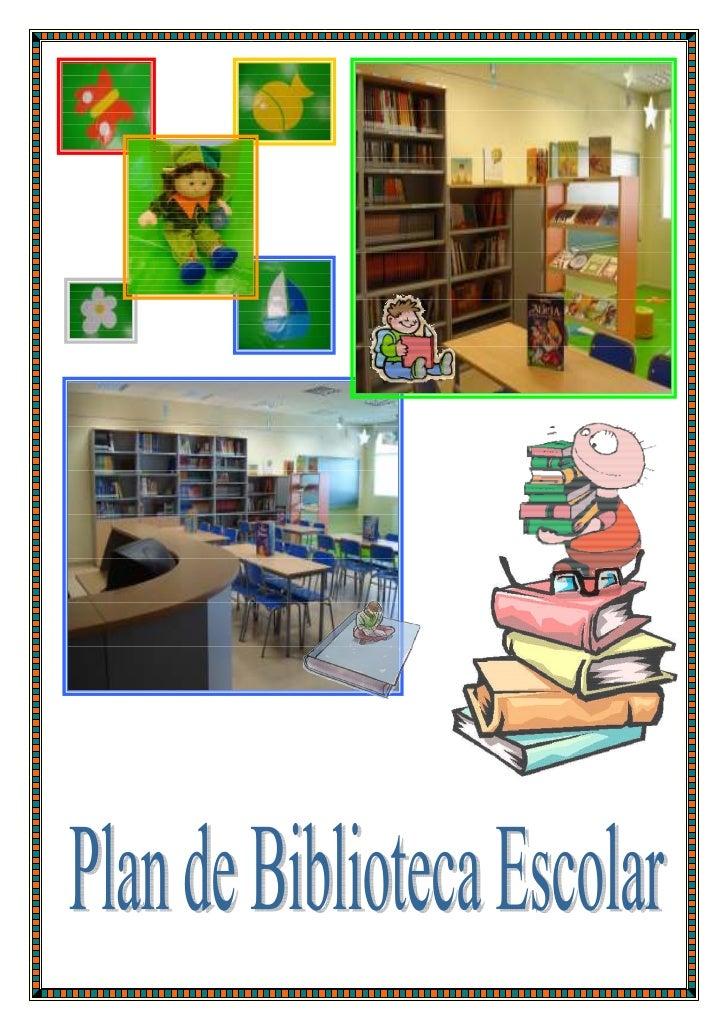 1. Introducción2. Objetivos de la Biblioteca Escolar:     Objetivos en Educación Infantil     Objetivos en Educación Prima...