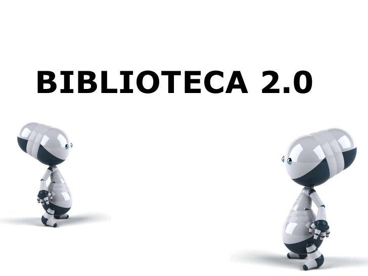 BIBLIOTECA 2.0