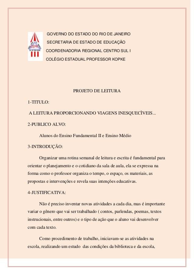 GOVERNO DO ESTADO DO RIO DE JANEIRO SECRETARIA DE ESTADO DE EDUCAÇÃO COORDENADORIA REGIONAL CENTRO SUL I COLÉGIO ESTADUAL ...