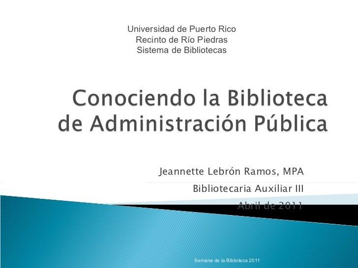 Conociendo la Biblioteca de Administración Pública
