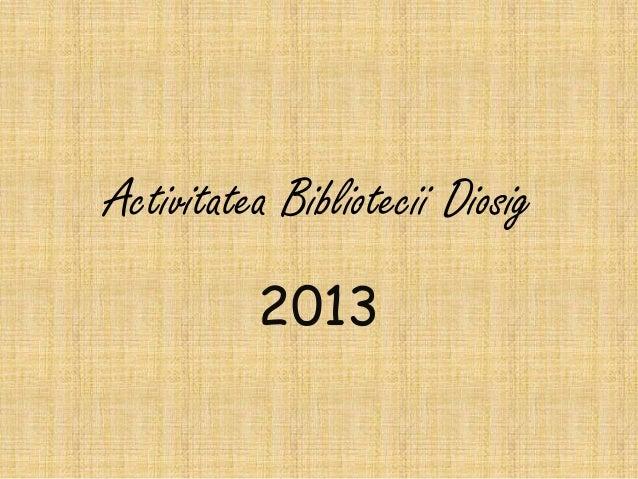 Biblioteca Diosig 2013
