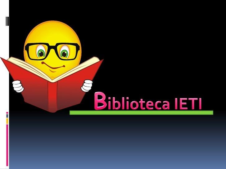 Biblioteca IETI<br />