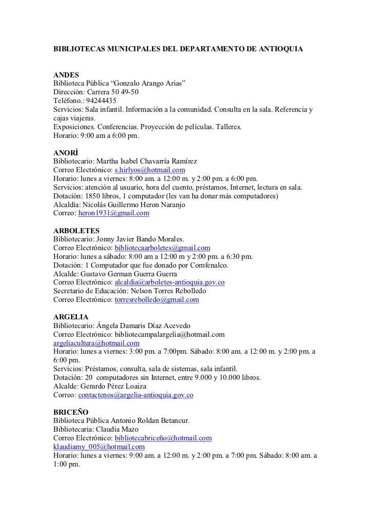 """BIBLIOTECAS MUNICIPALES DEL DEPARTAMENTO DE ANTIOQUIAANDESBiblioteca Pública """"Gonzalo Arango Arias""""Dirección: Carrera 50 4..."""