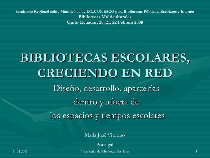 Bibliotecas Escolares, Creciendo En Red Quito