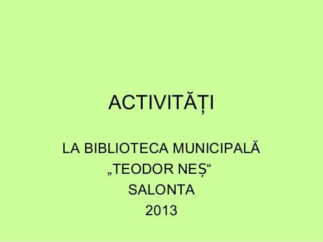 Biblioteca Salonta 2013