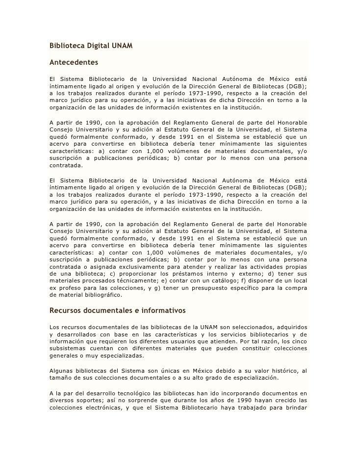 Biblioteca Digital UNAMAntecedentesEl Sistema Bibliotecario de la Universidad Nacional Autónoma de México estáíntimamente ...