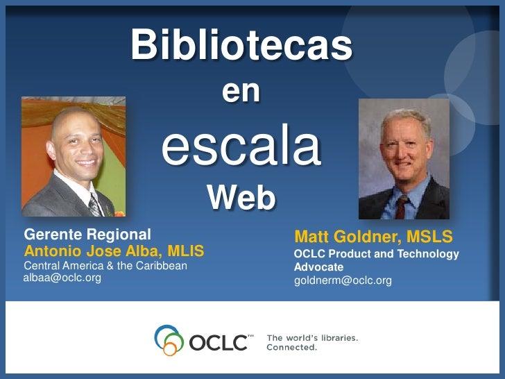Bibliotecas                                  en                         escala                                  WebGerente...