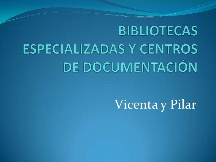 Vicenta y Pilar
