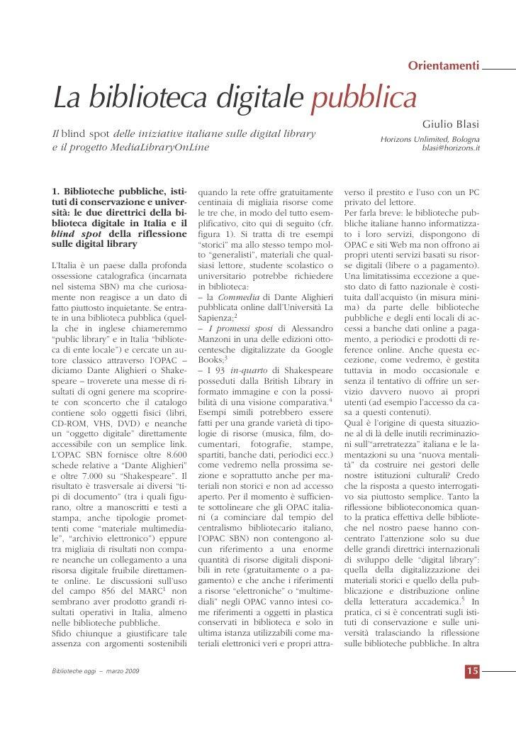 La biblioteca digitale pubblica e il progetto MLOL (Biblioteche Oggi, Marzo 2009)