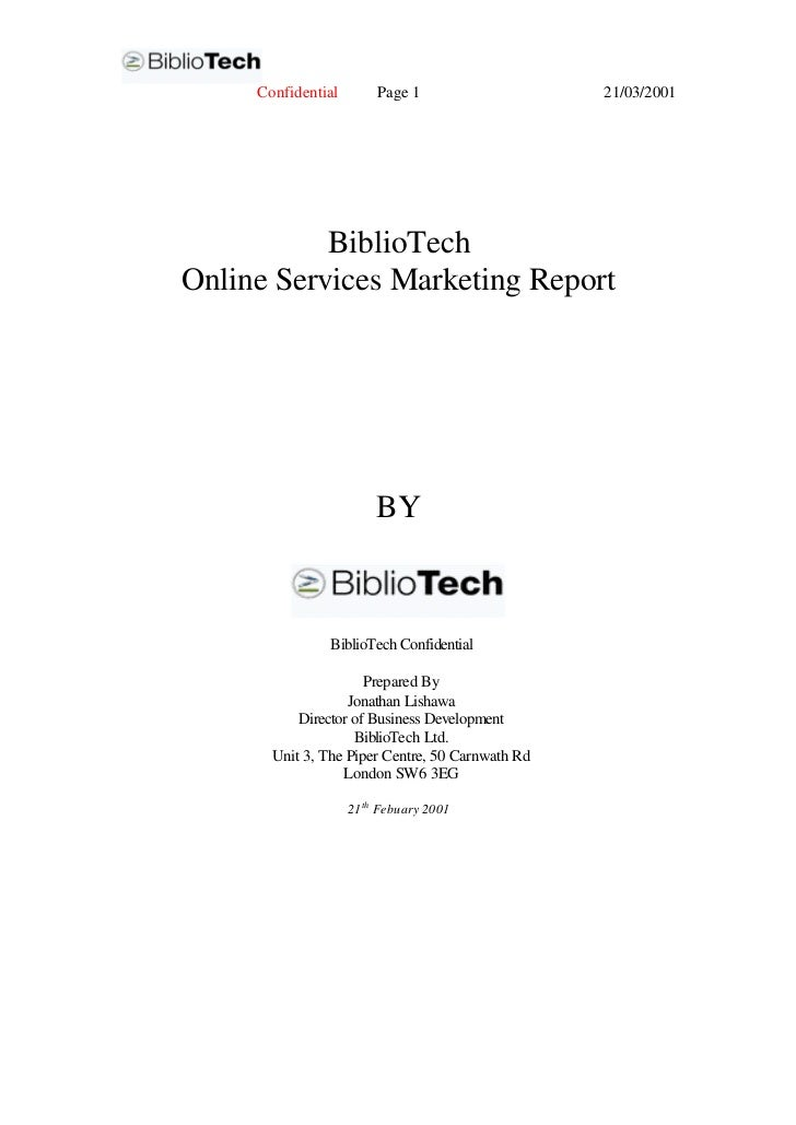 Confidential        Page 1                   21/03/2001           BiblioTechOnline Services Marketing Report              ...