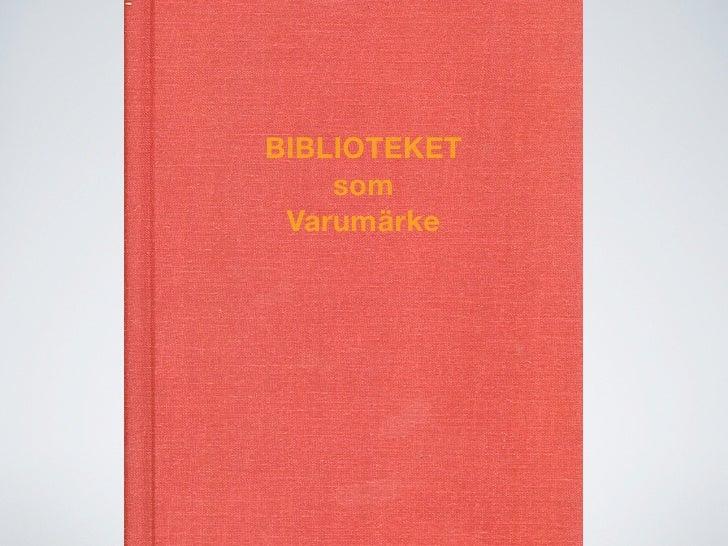 Biblioteket som varumärke