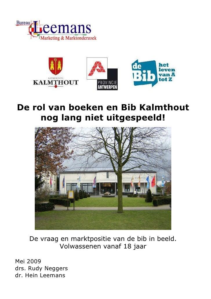 Marktonderzoek Bibliotheek Kalmthout - Eindrapport 18+