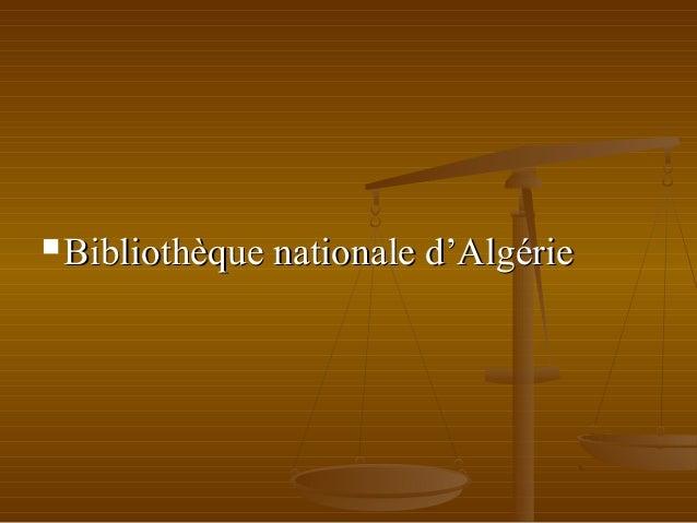  Bibliothèque nationale d'AlgérieBibliothèque nationale d'Algérie