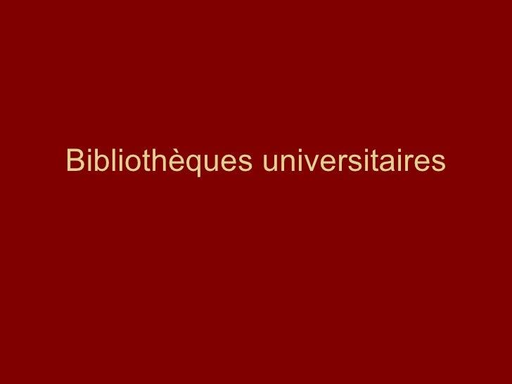 Bibliothèques universitaires