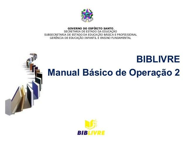 GOVERNO DO ESPÍRITO SANTO           SECRETARIA DE ESTADO DA EDUCAÇÃOSUBSECRETARIA DE ESTADO DA EDUCAÇÃO BÁSICA E PROFISSIO...