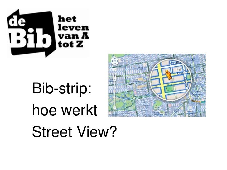 Bib-strip:hoe werktStreet View?