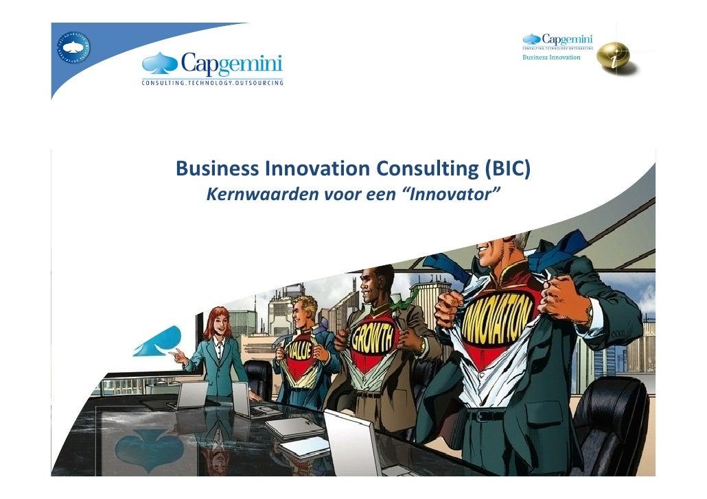 """Business Innovation Consulting (BIC)    Kernwaarden voor een """"Innovator"""""""