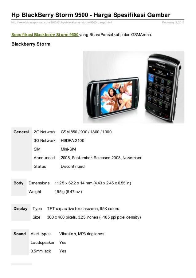 Hp BlackBerry Storm 9500 - Harga Spesifikasi Gambarhttp://www.bicaraponsel.com/2013/01/hp- blackberry- storm- 9500- harga....