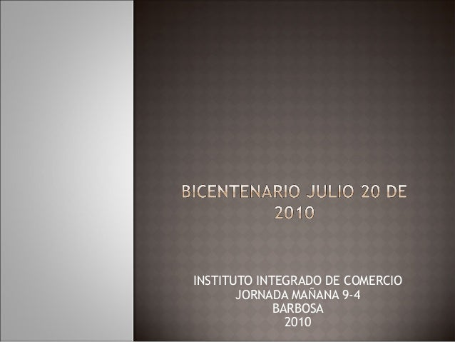 INSTITUTO INTEGRADO DE COMERCIO JORNADA MAÑANA 9-4 BARBOSA 2010