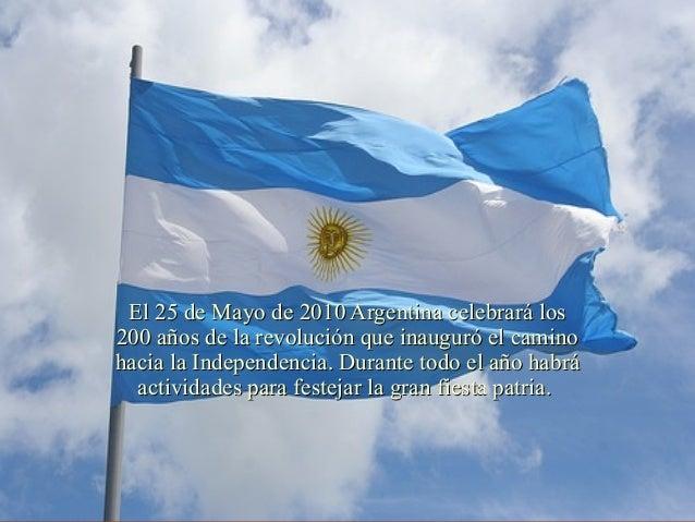 BicentenarioBicentenario El 25 de Mayo de 2010 Argentina celebrará losEl 25 de Mayo de 2010 Argentina celebrará los 200 añ...