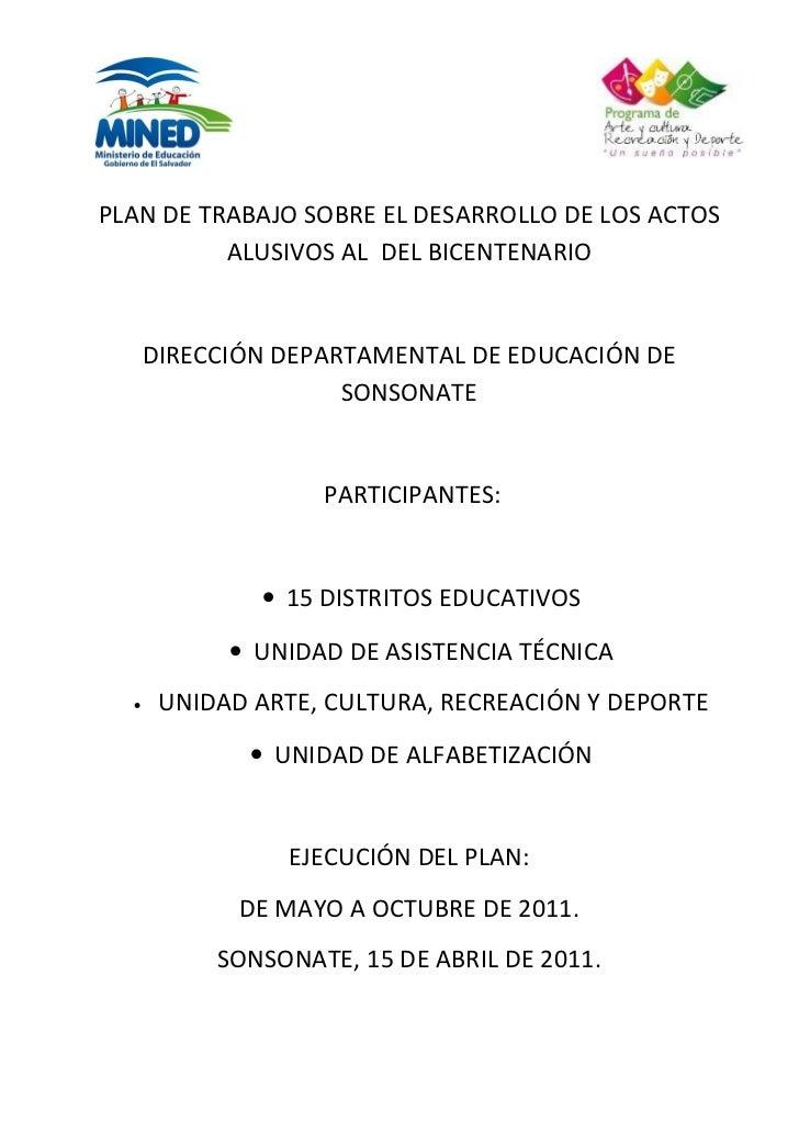 PLAN DE TRABAJO SOBRE EL DESARROLLO DE LOS ACTOS          ALUSIVOS AL DEL BICENTENARIO      DIRECCIÓN DEPARTAMENTAL DE EDU...