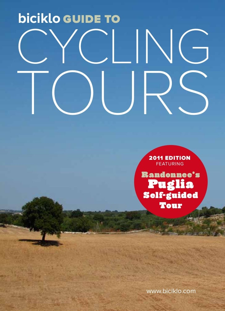 biciklo guide tocyclingtours                    2011 EDITION                      FEATURING                   Randonnee's ...