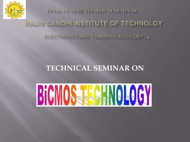 TECHNICAL SEMINAR ON