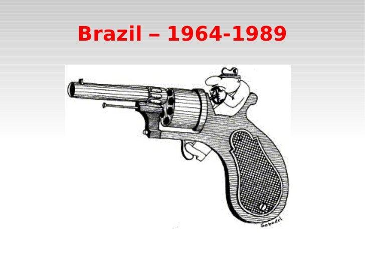 Brazil – 1964-1989
