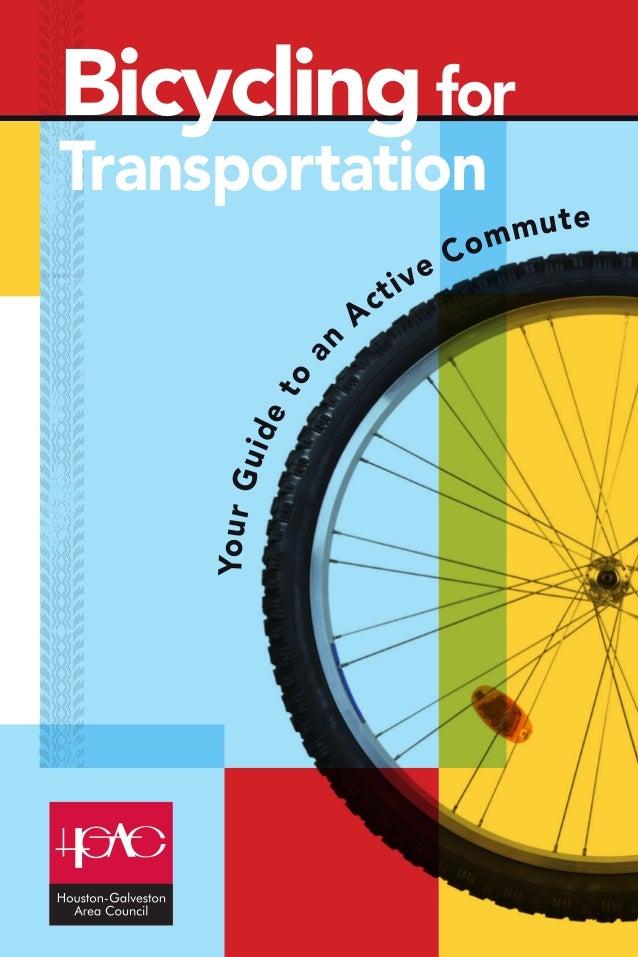 Bicycling for Transportation Yo u r G uid et o  an  ct A  1  eC iv  mute om