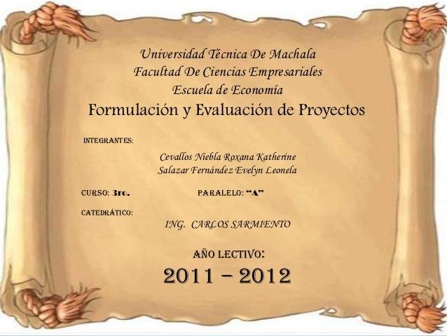 Universidad Técnica De Machala              Facultad De Ciencias Empresariales                     Escuela de Economía For...