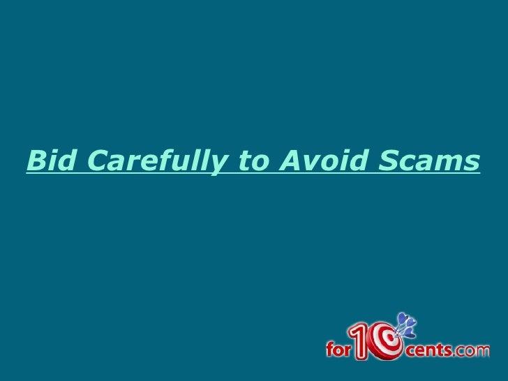 Bid carefully to avoid scams