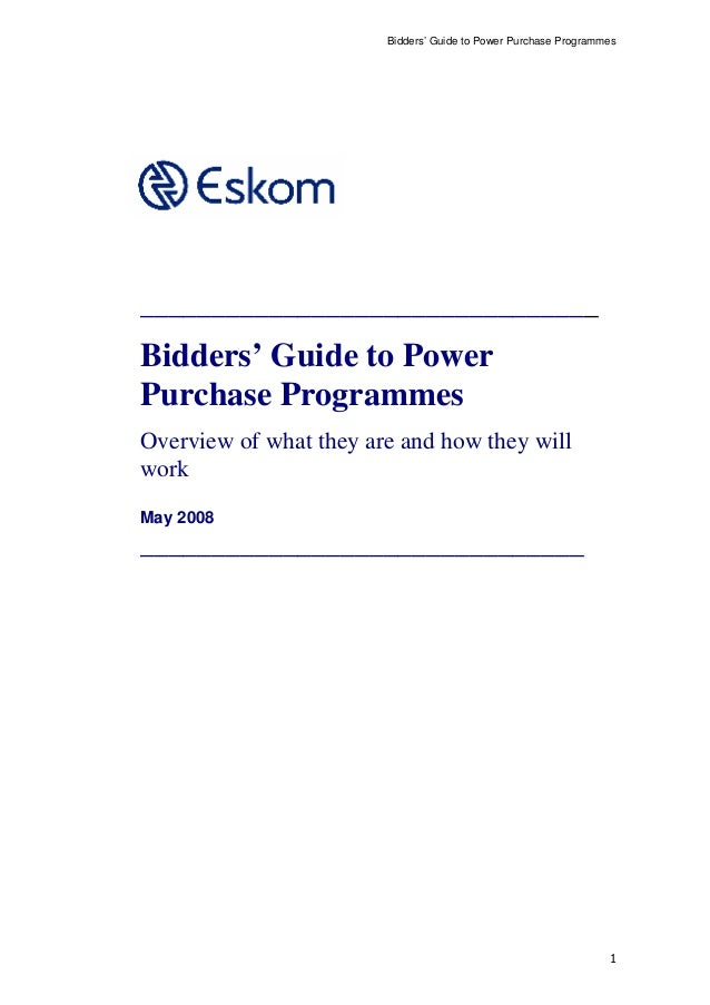 Bidders' Guide to Power Purchase Programmes ________________________________ Bidders' Guide to Power Purchase Programmes O...