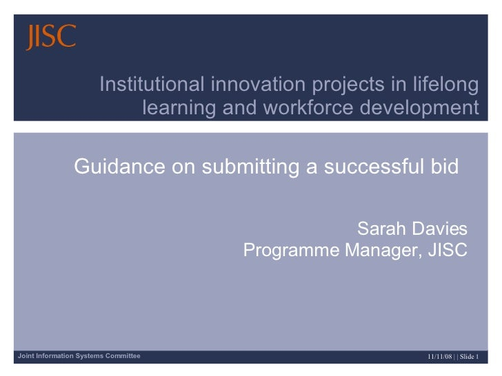 Guidance on submitting a successful bid Institutional innovation projects in lifelong learning and workforce development S...