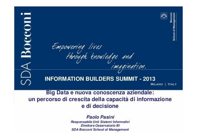Big data e nuova conoscenza aziendale_Paolo Pasini_Summit Italia 2013