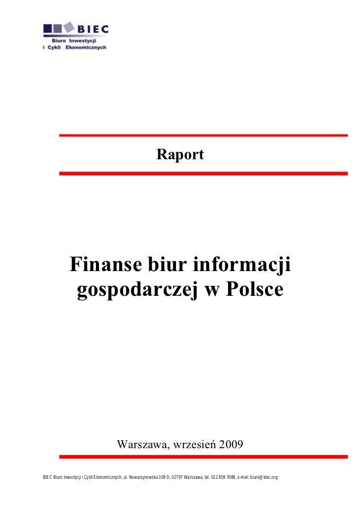 Raport                   Finanse biur informacji                gospodarczej w Polsce                                     ...