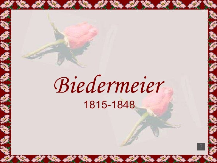 Biedermeier 1815-1848