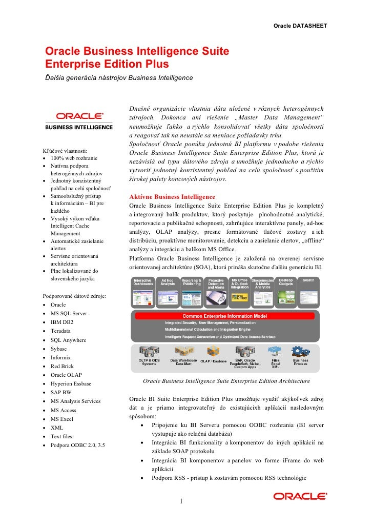 Oracle DATASHEET    Oracle Business Intelligence Suite Enterprise Edition Plus Ďalšia generácia nástrojov Business Intelli...