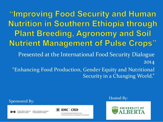 "Presented at the International Food Security Dialogue 2014 ""Enhancing Food Production, Gender Equity and Nutritional Secur..."