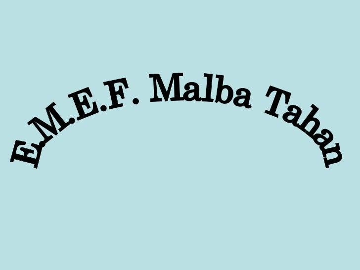 E.M.E.F. Malba Tahan
