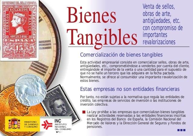 Comercialización de bienes tangibles La Ley prohíbe a las empresas que comercializan bienes tangibles realizar actividades...