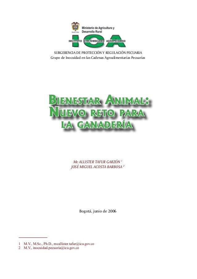 SUBGERENCIA DE PROTECCIÓN Y REGULACIÓN PECUARIA Grupo de Inocuidad en las Cadenas Agroalimentarias Pecuarias Bienestar Ani...