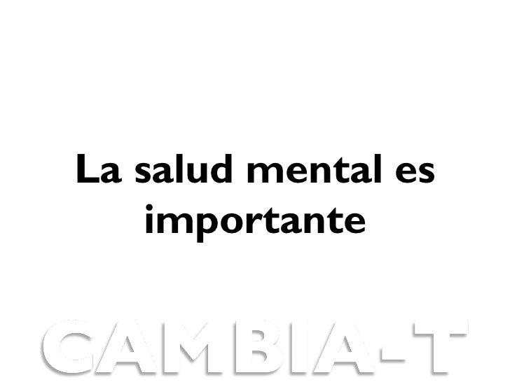 La salud mental es    importante