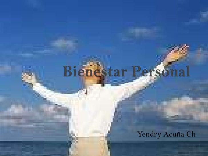 Bienestar Personal<br />Yendry Acuña Ch<br />