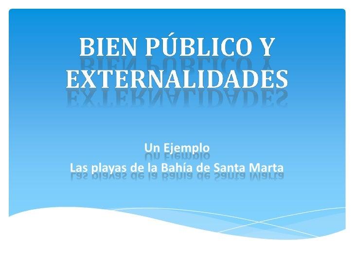 Bien público y externalidades