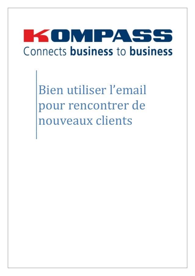 Bien utiliser l'email pour rencontrer de nouveaux clients