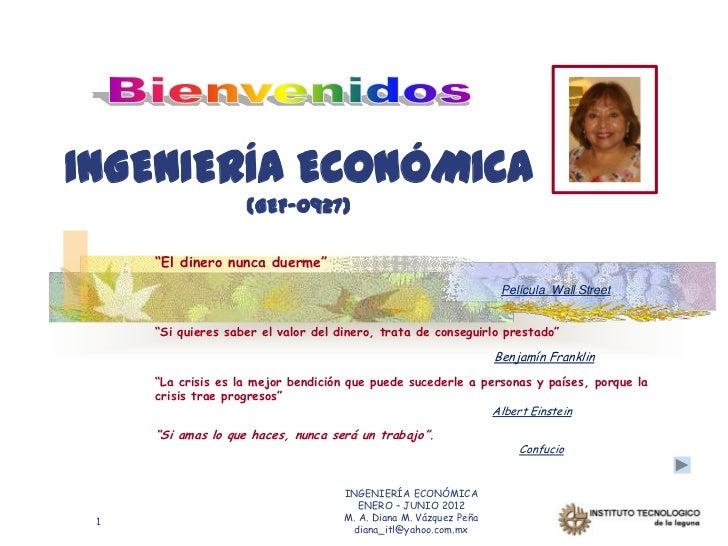 """INGENIERÍA ECONÓMICA                    (GEF-0927)     """"El dinero nunca duerme""""                                           ..."""