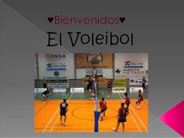  El voleibol, vóleibol, vólibol, balonvolea o simplemente vóley es un deporte donde dos equipos se enfrentan sobre un ter...